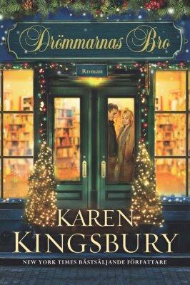 Drömmarnas bro av Karen Kingsbury