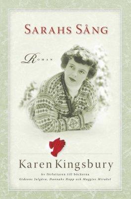 Sarahs sång av Karen Kingsbury