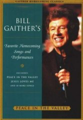 Bill Gaithers Favorite Homecoming Songs Vol 4 DVD