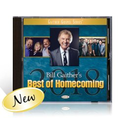 Bill Gaithers Best Of Homecoming 2018 CD