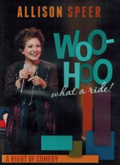 Allison Speer Woo-Hoo what a ride! DVD