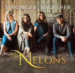 The Nelons Stronger Together CD