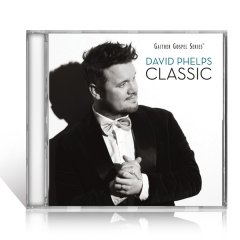 David Phelps Classic CD