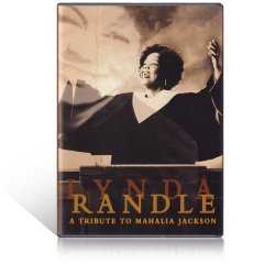 Lynda Randle A Tribute To Mahajia Jackson DVD