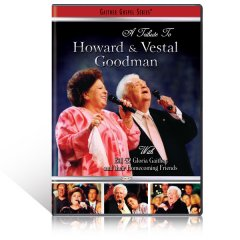 A Tribute To Howard & Vestal Goodman DVD