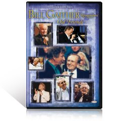 Bill Gaither Remembers Old Friends DVD