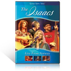 The Isaacs Live from Norway DVD