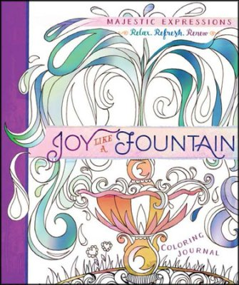 Joy like a fountain - coloring journal