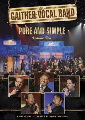 Gaither Vocal Band Pure And Simple Vol 2 DVD
