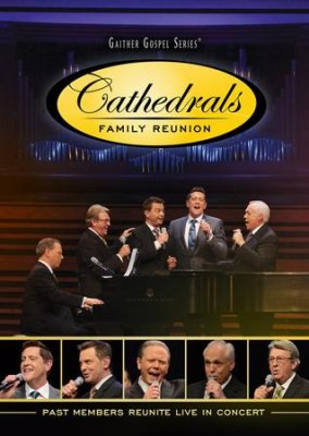 Cathedrals Family Reunion DVD