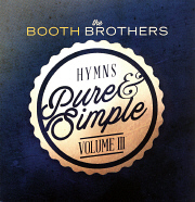 Booth Brothers Hymns pure & simple vol 3