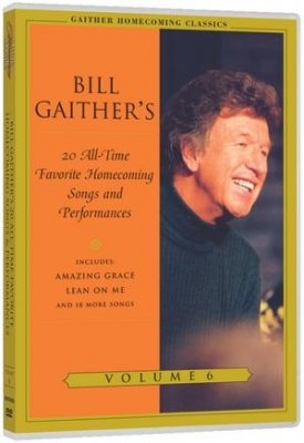 Bill Gaithers Favorite Homecoming Songs DVD