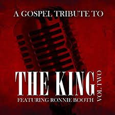 A Gospel Tribute to the King - Ronnie Booth CD