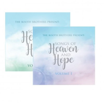 Booth Brothers Songs of heaven and hope vol 2